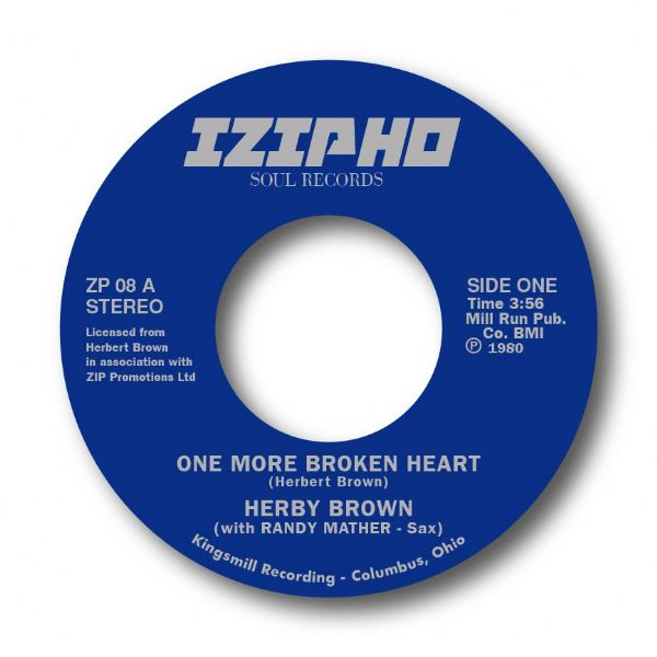 HERBY BROWN - ONE MORE BROKEN HEART. SOLD OUT!